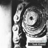Smoke Machine Podcast 008 Task Kreed