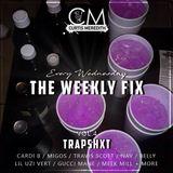 @CurtisMeredithh - #TheWeeklyFix - VOL.4 - TRAPSHXT