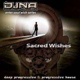 Enter Your Wish II (Sacred Wishes) - [deep progressive & progressive house mixed by DJNA]
