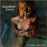 DEEP HOUSE - Another Love