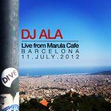 DJ ALA Live at Marula Barcelona 11-July-2012