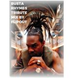 BUSTA RHYMES TRIBUTE MIX BY FLIPOUT