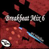 Breakbeat Mix 6 ️