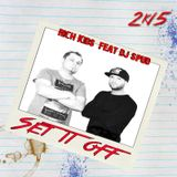 Rich Kids feat DjSpud - Set it off 2k15