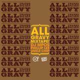 All Gravy Mixtape 2017!