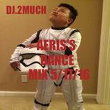 AERIS'S DANCE MIX 5/17/16