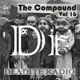 Deadite Radio - Vol 16 The Compound