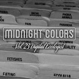 Midnight Colors Vol.23 Digital Ecologist