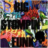 BIG STOMPIN` FUNK