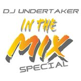 Dj Undertaker In The Mix Special