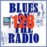 Blues On The Radio - Show 128