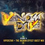 Venom Drive Podcast EP 13 - ViperStar + The Akarin Effect Guest Mix