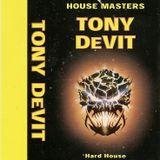 Tony DeVit - House Masters