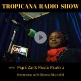 Tropicana Radio Show - Interview on Work Life in Finland with Emma Nkonoki - 14/06/2017