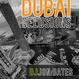 DUBAI delusions / 2014 Fall / DJ Jon Bates / uplifting house mix