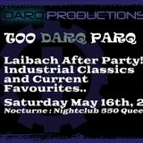 TOO DARQ PARQ DJ DarQ Set 1 (Saturday May 16th 2015) At Nocturne