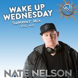 "#WakeUpWednesday Vol. 43 ""Summer Mix"""