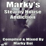 Marky Boi - Marky's Steamy House Addiction