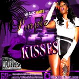 Blackhart The Remixologist Presents - Purple Kisses - BedRoom Music