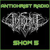 Antichrist Radio: Show 5: The Friday Blast: Hard Rock and Heavy Metal