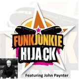 FunkJunkie Hijack Show Featuring John Paynter 2nd March 2017
