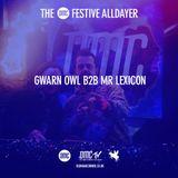 Gwarn Owl B2B Mr Lexicon - The Xmas OMC Alldayer 2017