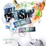 DIRTY CRUSHH TAKE 2 UNTRACKED JUNE 22ND @CHILL OUT HUT MONTEGO BAY mixed by DJ RUSTI