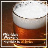 #Maridaje Weekend NightMix by MrZorton