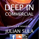 Deep In Commercial (Mixed by Julian Sula)