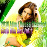 EDM / House Classics - Club Mix Set Vol. 1