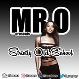 Mr.O's Strictly Old School