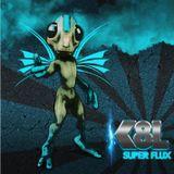 K8L - Super Flux Part 2