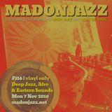 MADONJAZZ #116: Deep Jazz, Afro & Eastern Sounds