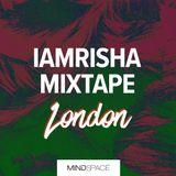 Mindspace London| Winter 2019 | Mixtape by IAMRISHA