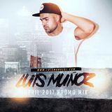 Luis Muñoz April 2017 Promo Mix