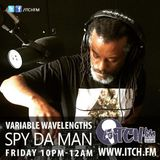 Spy Da Man - Variable Wavelengths Show 80
