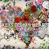 Keys To My Heart - Cai Caslavinieri (DJMIX)