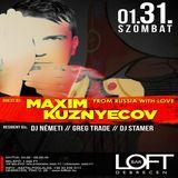 Maxim Kuznyecov - Live @ LOFT Bar / Debrecen (2015-01-31)