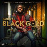Combi mix Chronixx Chronology Album & Samory I Black Gold.