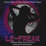 Le Freak 1 Inspirations  Disco Infused Funky House