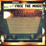 Alex Koff presents Face The Music - Chapter 13