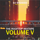 DJ Svoger - The Rooftop Mixtape V