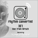 Techno Music | Tom Hades in the Rhythm Convert(ed) Podcast 307 (Live at Hirsch - Germany)