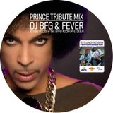 Dj BFG & Dj Fever Autism Rocks Prince Tribute Mix (Volume 1)