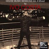 House Music Sessions Vol II Mixed By Ivo Costa