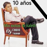 Kaleth Morales - Mix De Exitos Ft Dj Fabio Triana