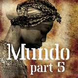 Mundo #5: Slavery