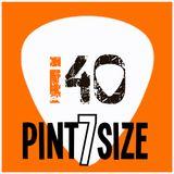 The i40 Pintsize Show - Episode 7