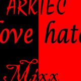 Love Hate Mixx