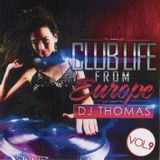 Dj Thomas Club Life From Europe 9